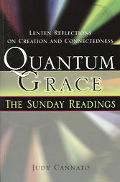 Quantum Grace The Sunday Readings