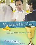 Marriage And Holy Orders Your Call to Love And Serve