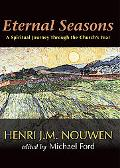 Eternal Seasons A Spiritual Journey Through the Church's Year
