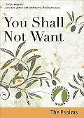 You Shall Not Want: 30 Days with a Great Spiritual Teacher