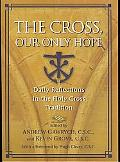 Cross, Our Only Hope