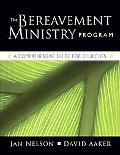 Bereavement Ministry Program: A Comprehensive Guide for Churches