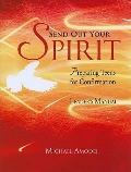 Send Out Your Spirit, Leader's Manual: A Confirmation Handbook for Faith