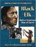 Black Elk Native American Man Of Spirit