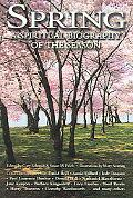 Spring A Spiritual Biography of the Season