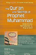 Quran and Sayings of Prophet Muhammad Selections Annotated & Explained