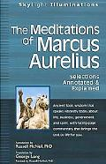 Meditations of Marcus Aurelius Selections Annotated and Explained