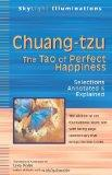 Chuang-Tzu: The Tao of Perfect Happiness (SkyLight Illuminations)