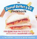 Peanut Butter & Co. Cookbook Recipes from the World's Nuttiest Sandwich Shop