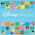 Disneystrology : What Your Disney Persona Says about You