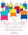 Aura-soma Sourcebook Color Therapy for the Soul