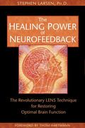 Healing Power of Neurofeedback The Revolutionary Lens Technique for Restoring Optimal Brain ...