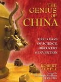 Genius of China 3,000 Years of Science, Discovery, and Invention