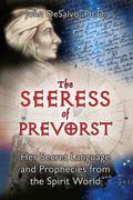 Seeress of Prevorst: Her Secret Language and Prophecies from the Spirit World