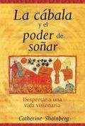 La cbala y el poder de soar: Despertar a una vida visionaria (Spanish Edition)