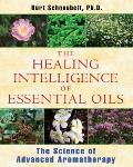 Healing Intelligence of Essential Oils