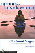 Canoe and Kayak Routes of Northwest Oregon Including Southwest Washington