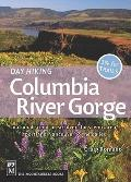 Day Hiking Columbia River Gorge: National Scenic Area, Silver Star Scenic Area, Portland-van...