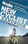 Bicycling Magazine's New Cyclist Handbook Ride With Confidence and Avoid Common Pitfalls