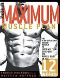 Men's Health Maximum Muscle Plan The High-Efficiency Workout Program to Increase Your Streng...