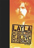 Layla And Other Assorted Love Songs by Derek And the Dominoes