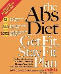 Abs Diet Get Fit, Stay Fit Plan The Exercise Program to Flatten Your Belly, Reshape Your Bod...