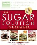 Sugar Solution Cookbook More Than 200 Delicious Recipes to Balance Your Blood Sugar Naturally