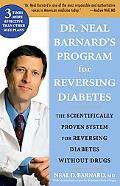 Dr. Neal Barnard's Program on Reversing Diabetes The Scientifically Proven System for Revers...