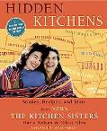 Hidden Kitchens Stories, Recipes And More from Npr's the Kitchen Sisters