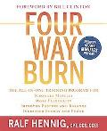 Four Way Burn The All-in-one Training Program for Stronger Muscles, More Flexibility, Improv...