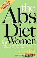 Abs Diet for Women The Six-week Plan to Flatten Your Belly and Firm Up Your Body for Life