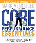 Core Performance Essentials The Revolutionary Nutrition and Exercise Plan Adapted for Everyd...