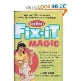 Joey Green's Fix-It Magic: More than 1,971 Quick-and-Easy Household Solutions Using Brand-Na...