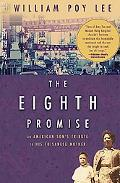 The Eighth Promise: An American Son's Tribute to His Toisanese Mother