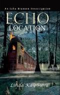 Echo Location: An Echo Branson Investigation