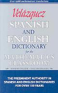 Velzquez Spanish and English Dictionary for the Mathematics Classroom