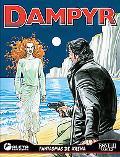 Dampyr vol. 3: Fantasmas de Arena : Dampyr vol. 3: Sand Ghosts