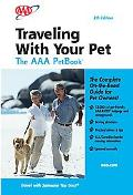 AAA Traveling With Your Pet - the AAA Petbook The AAA guide to more thatn 13,000 pet-friendl...