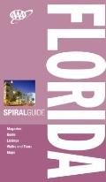 AAA Spiral Florida, 3rd Edition (Aaa Spiral Guides)