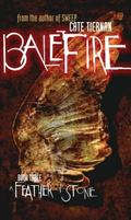 Balefire Book Three A Feather of Stone