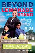 Beyond the Lemonade Stand Starting Small to Make It BIG!