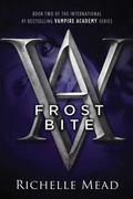 Frostbite (Vampire Academy Series #2)