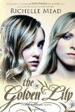 The Golden Lily: A Bloodlines Novel