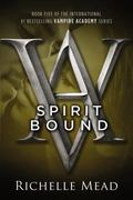 Spirit Bound (Vampire Academy)