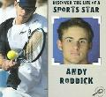 Andy Roddick Discover the LIfe of a Sports Star II