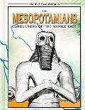 Mesopotamians Conquerors of the Middle East