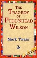Tragedy Of Pudn'head Wilson