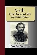 Vril: The Power of the Coming Race