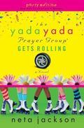 The Yada Yada Prayer Group Gets Rolling, Book 6