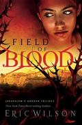 Field of Blood: Jerusalem's Undead Trilogy (Book 1)